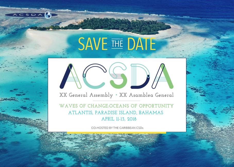 ACSDA XX General Assembly @ Atlantis | New Providence | The Bahamas